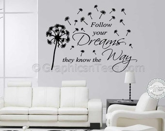 Inspirational Wall Sticker Quote, Follow Your Dreams With Dandelion Blowing in Wind, Home Wall Decal