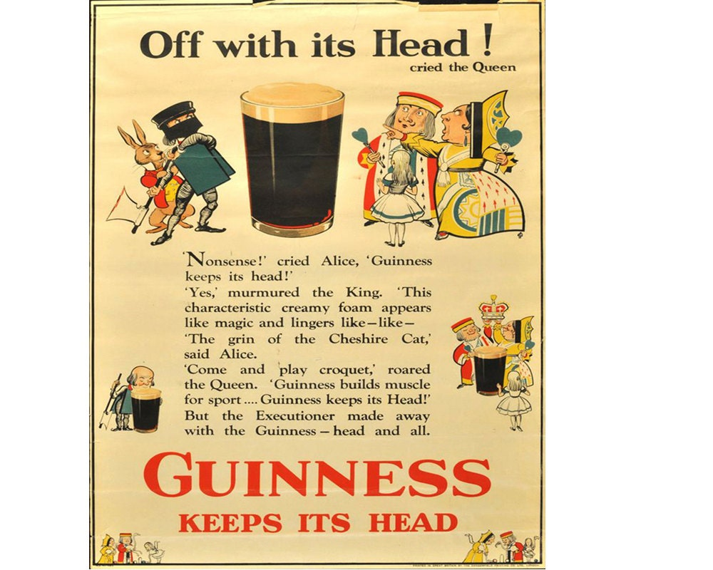 Off With Its Head Guinness Keeps its Head Alice in Wonderland