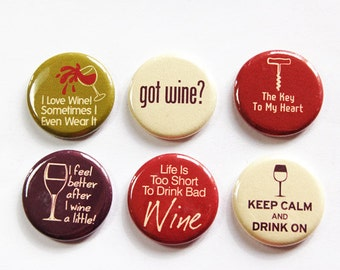 Wine Magnets, Wine Lover, Button magnets, Kitchen Magnets, Fridge Magnet, funny magnet, Humor, Wine, Oenophilia, Gift for wine lover (3254)