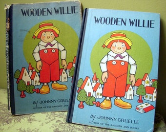 On Sale, Wooden Willie, Johnny Gruelle, Author of Raggedy Ann and Andy, Rare Hardback, Dust Jacket, Scarce Hardcover
