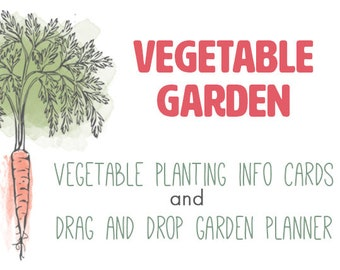 Printable Veggie Info Cards AND Drag and Drop Garden Planner