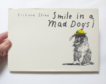 """1974 Richard Stine """"Smile in a Mad Dog's i"""" Book, Quirky, Weird Illustrated Humor"""