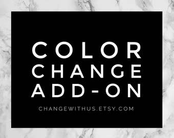 Color Change Add-On