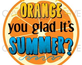 Orange You Glad It's Summer Goodie Bag Tag
