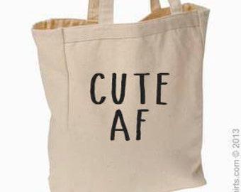 Cute AF canvas tote bag, #cuteaf, tote, market bag