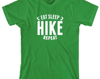 Eat Sleep Hike Repeat Shirt - gift idea, mountains, hills, outdoors, hiking, trail - ID: 1691