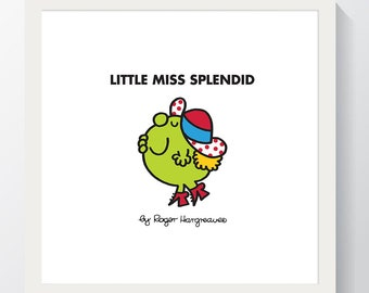 Little MISS SPLENDID - Little Miss And Mr Men Artwork By Roger Hargreaves Wall Art Picture 10x10'' / 30 x 30cm Made In The UK
