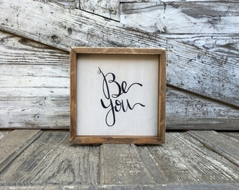 Be You | Small Rustic Sign | Home Decor | Mantle Sign | Gallery Wall