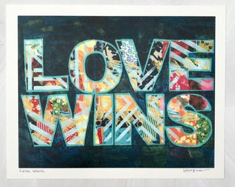 Love Wins Handlettered Mixed Media Art Print Gifts For Him Gifts for Her Gifts for Couples