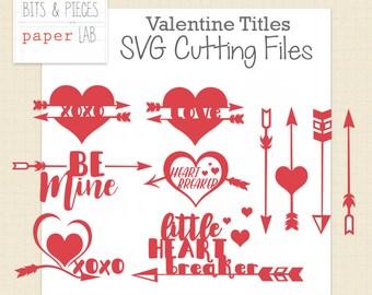 SVG Cutting Files: Valentine Title SVG, Valentine Vinyl Sign SVG, Valentine Tee svg
