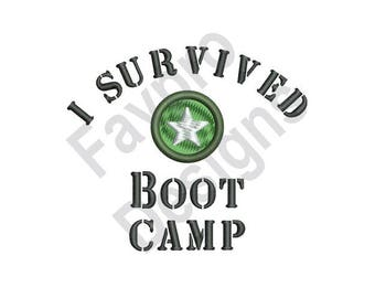 Survived Boot Camp - Machine Embroidery Design
