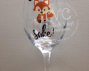 Oh For Fox Sake Funny Wine Glass