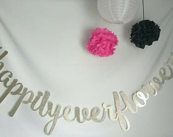 Happily ever, custom banner, wedding banner, happily ever after, party decor,  Bachelorette, hashtag custom, party banner, just engaged