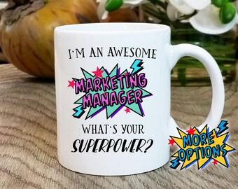 Marketing Manager Mug, Gift for Marketing Manager, Promotion Gift, Superpower Mug, Marketing Manager Gift, office mug, occupation gift work