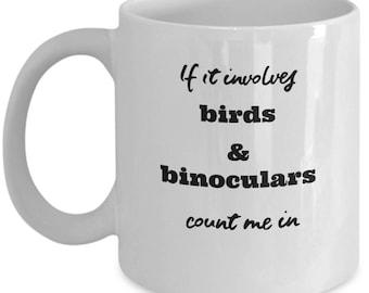 Mug For Bird Watcher   Gift for Bird Watcher   Birds & Binoculars   Involves Birds   Bird Watching   For Birdwatcher   Birdwatching Gift