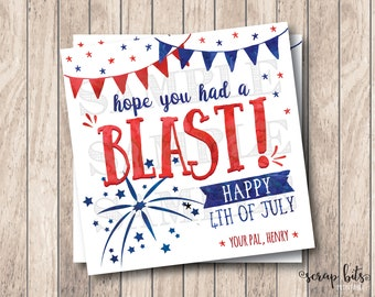 Hope You Had A Blast, Personalized 4th of July Tags, Printable 4th of July Tags, Printable July 4th Tags