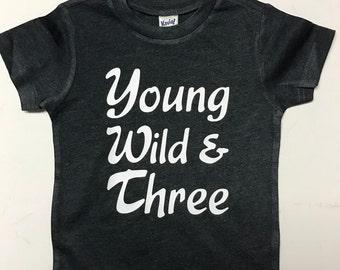 Young, Wild, & Three Tee