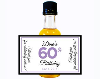 Custom Liquor Mini Bottle Labels Adult Birthday Favors - Personalize with Custom Text, Color, & Image - Womens 60 Birthday Party Celebration