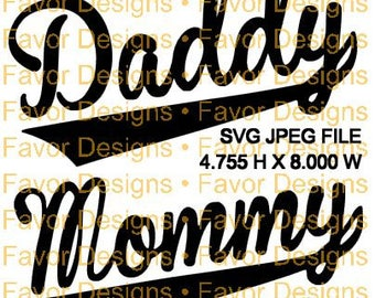Daddy and Mommy SVG, JPEG, Cut File, Digital Download, Mommy Svg, Daddy Svg, Tshirt, Mom Svg, Dad Svg, Svg, Circuit, Silhouette, Clip Art