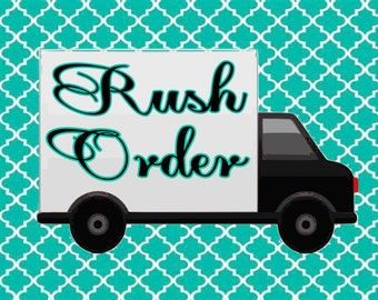 Rush Delivery, Rush My Order, Rush my Delivery, Rush Order,