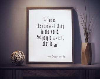Oscar Wilde Quote - Motivational Quote Print - Typography Print - Typography Art - Life Quotes - Quote Poster - Wall Art - Office Decor