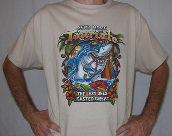 Send more Tourists the last ones tasted great shark T-shirt-shark t-shirt-funny t-shirt-beach t-shirt-marine tee-tropical t-shirt-resort tee