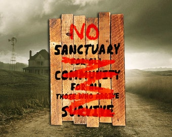 AMC's The Walking Dead Terminus Map No Sanctuary Sign painting on reclaimed wood - Zombie Apocalypse