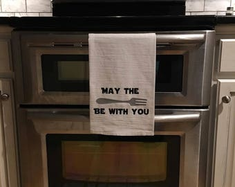 May the fork be with you towel, Star Wars Kitchen Towels, Funny Kitchen Towels, Flour Sack Kitchen Towels, Kitchen Towel, Funny Hand Towel,