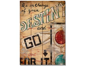 Kruskamp's Go For It, Motivational Wood Print, Destiny Awaits, Wall Hanging (JKGFI)