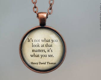 Thoreau (You See) Quote jewelry. Pendant, Necklace or Keychain Key Ring. Perfect Gift Present. Glass dome phrase words charm HomeStudio