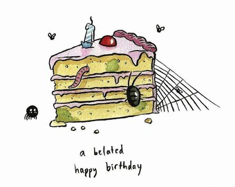 Belated Birthday Card, Illustrated Mouldy Cake with Bugs, Happy Birthday, Humor, Humour, Funny Late Card, Forgot Birthday, Cute Silly Card