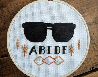 The Dude Abides 5 inch Embroidery Hoop