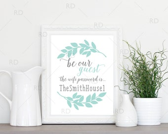 Be our guest wifi password sign PRINTABLE Wall Art / Guest Room Wall Art / Guest room wifi password sign / Welcome wifi print / Wifi sign