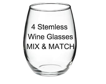 ANY 4 GLASSES - Your Choice - Mix & Match 15 oz