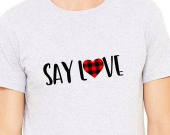 Say Love - Tshirt - Avett Brothers - Buffalo Plaid - Lumberjack