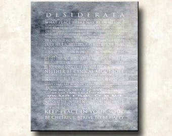 Desiderata 20x24 Gallery Wrapped Canvas -  Greys Max Ehrmann - Motivational Child of the Universe Quote