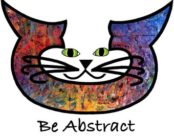 Cat Art Cards- Modern Art- Be Abstract- by beckyzimm