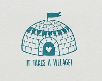 It Takes A Village Igloo Letterpress Card & Envelope