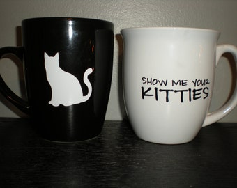 Show me Your Kitties Coffee Cup Mug Crazy Cat Lady Gift Animal Lover Christmas Holiday Birthday