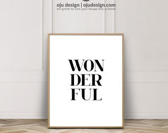 Wonderful Prints, Quote Prints, Printable Quotes, Typography Print, Typography Wall Art, Instant Download Printable Art
