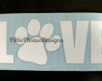For the Love of Pets Decal