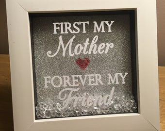 First My Mother Forever My Friend Mini Box Frame