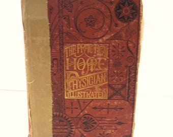 The Practical Home Physician  Illustrated Fenger Jones Belfield 19th Century Rare Medical Book