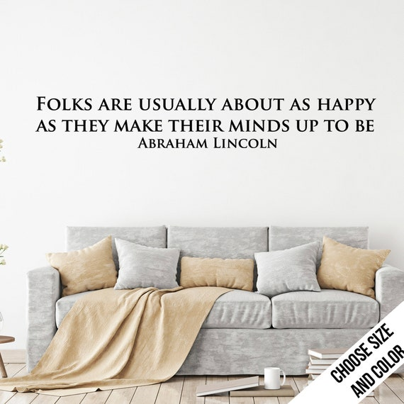 Folks are About as Happy as...Wall Quote by urbandecal