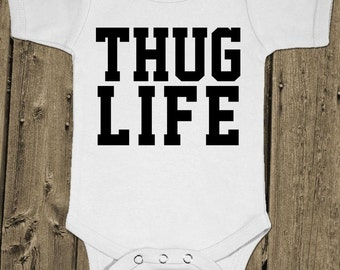 Thug Life - Gangsta Baby - Baby One Piece Cotton Bodysuit