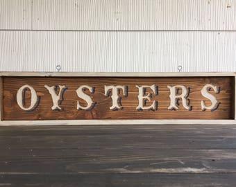 ON SALE - Oyster Sign, Kitchen Sign, Restaurant Sign, Rustic Kitchen Decor, Custom Carved Sign, Diner Sign, Oysters