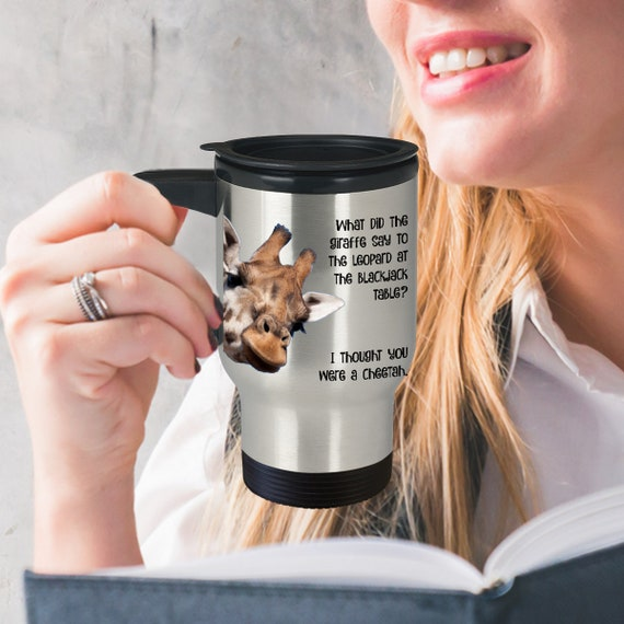 Funny Giraffe Travel Mug Giraffe Jokes Blackjack Giraffe