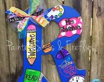 Teacher themed hand painted wooden letter / School / Pencil / Door Hanger / teacher appreciation / teacher gift / classroom decoration /