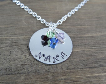 Nana Birthstone Necklace - Handstamped, Personalized - Grandmother Necklace - Mother's Necklace - Custom Gift