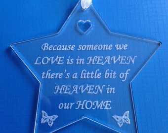 Memorial STAR Hanging Plaque Decoration Acrylic Keepsake In Memory - When Someone we Love Heaven in our Home